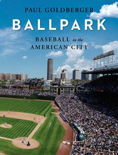Image result for paul goldberger ballpark