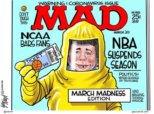 Editorial Cartoon U.S. March Madness NCAA canceled NBA suspends mad magazine coronavirus