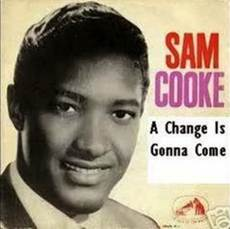 "Sam Cooke: "" A Change Is Gonna Come "" – The Prowler"