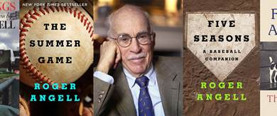 7 Must-Read Roger Angell Books