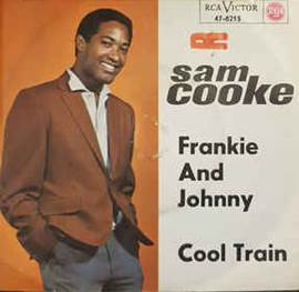Sam Cooke - Frankie And Johnny / Cool Train (1963, Vinyl) | Discogs